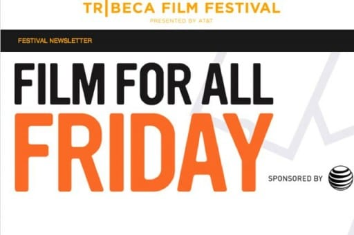 Tribeca Film Festival Presents Free Screening Day